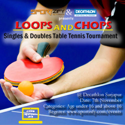 Loops and Chops - Table Tennis Tournament