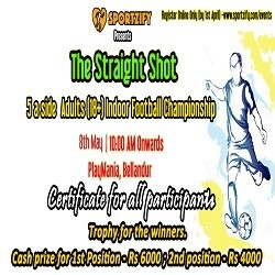 The Straight Shot - 5 A Side Football Tournament Bangalore