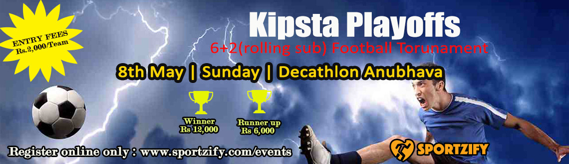 Kipsta Playoffs - Football Tournament