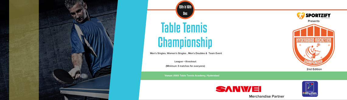 Hyderabad Racketier Table Tennis Championship - 2nd Edition